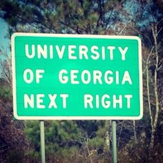Uga- I'd need to be tied down if I ever saw this sign in person; i'd be unable to contain my excitment