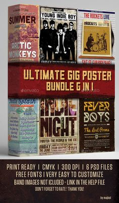 Ultimate Gig Poster Bundle 6 in 1 by majkolthemez Ultimate Gig Poster Bundle 6 in 1 A good way to promote your Indie / Rock / Alternative / Grunge / Punk music event or gig. Feat