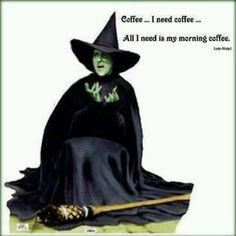 Coffee...I need coffee...all I need is my morning coffee!