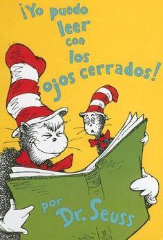 Yo Puedo Leer Con los Ojos Cerrados! = I Can Read with My Eyes Shut! by Dr Seuss, http://www.amazon.co.uk/dp/1933032243/ref=cm_sw_r_pi_dp_lNYCrb1BWMV7S