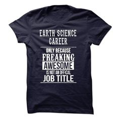 Earth Science Career T-Shirt - #pink hoodie #grey sweater. SECURE CHECKOUT => https://www.sunfrog.com/No-Category/Earth-Science-Career-T-Shirt.html?68278