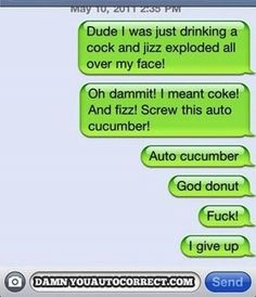 Auto cucumber: | The 30 Most Hilarious Autocorrect Struggles Ever