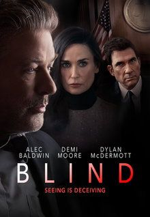 Blind: A novelist blinded in a car crash that killed his wife rediscovers his passion for both life and writing when he embarks on an affair with the neglected wife of an indicted businessman. Films Netflix, Good Movies On Netflix, Good Movies To Watch, Great Movies, Movies Online, Movies Showing, Movies And Tv Shows, Cinema Posters, Movie Posters