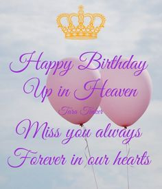Happy Birthday Sister In Heaven, Birthday In Heaven Quotes, Happy Heavenly Birthday, Happy Birthday Angel, Happy Birthday Greetings Friends, Birthday Wishes Messages, Happy Birthday Friend, Happy Birthday Images, Happy Birthday Cards