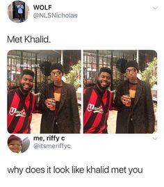 Memes are a guilty pleasure of mine. I've been listening to a lot of Khalid's music lately and I really dig the vibes that he gives off. Plus this picture is just hilarious. Really Funny Memes, Stupid Funny Memes, Funny Relatable Memes, Haha Funny, Funny Tweets, Funny Cute, Funny Posts, Funny Stuff, Funny Things