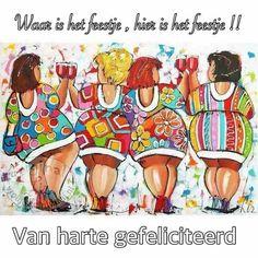 NOG EEN FIJNE AVOND  WIJFFIE Birthday Pins, Happy Birthday Friend, Happy Birthday Funny, Birthday Cards, Senior Humor, Sweet Drawings, Funny Paintings, Best Friend Drawings, Sisters Art