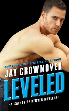 Toot's Book Reviews: Spotlight, Teasers, Excerpt & Giveaway: Leveled (Saints of Denver #0.5) by Jay Crownover