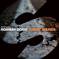 Norman Doray - Street Sounds (Radio Edit) [OUT NOW] by Spinnin' Records | Free Listening on SoundCloud