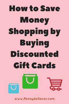 How to Save Money Shopping by Buying Discounted Gift Cards