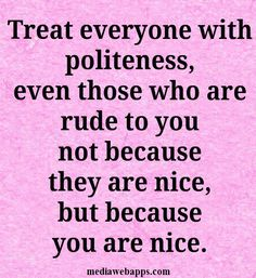 Manners Quotes. QuotesGram by @quotesgram