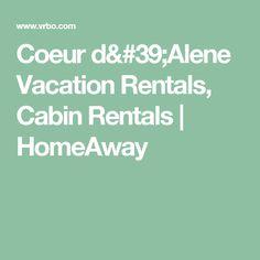 Coeur d'Alene Vacation Rentals, Cabin Rentals | HomeAway