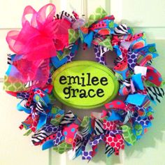 Ribbon wreath.  This would be cute hanging on a little girl's bedroom door