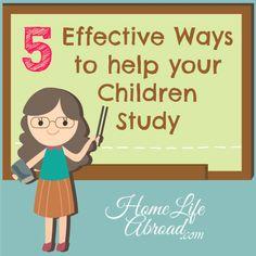 5 Effective Ways to Help your Children Study @homelifabroad.com #study #exams #tests #school