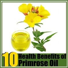 Top 10 Health Benefits of Evening Primrose Oil