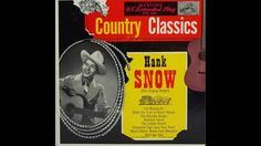Hank Snow Country Classics