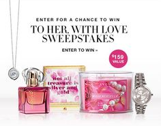 To Her, With Love Sweepstakes https://www.avon.com/sweepstakes/to-her-with-love-sweeps?rep=barbieb Enter for chance to win!  #free #nopurchasenecessary #entertowin #avon #avonrep