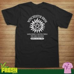 Winchester Bros Saving People Hunting Things The by VineFreshTees, $13.99