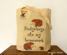 Hedgehogs Ate My Homework tote bag. I just love hedgies.