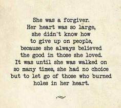 Yaaaassss!!  I'm so done with forgiving, just to turn around and be smacked in the face with it.