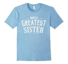 World's Greatest Sister T-shirt for girls Little Big Sister