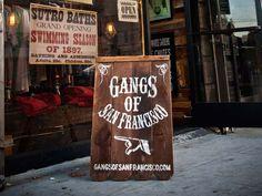Gangs of San Francisco: A Hayes Valley Hidden Gem
