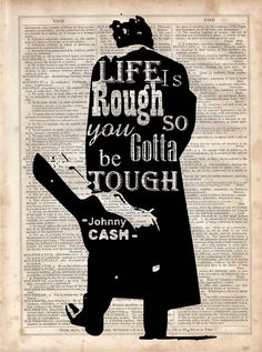 Johnny Cash Life is Rough, Vintage Dictionary, Man in Black, Rockabilly, Wall…