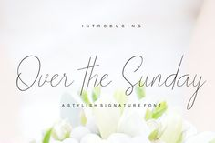 Over The Sunday by josstype on @creativemarket Over the Sunday Signature Font is signature style font with stunning characters, including Regular and Slant. This font is casual and pretty with swashes. Can used for various purposes. such as logo, product packaging, wedding invitations, branding, headlines, signage, labels, signature, book covers, posters, quotes and more. [ad] #font #design