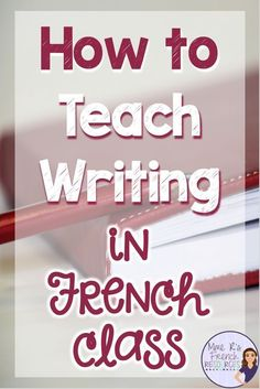 Learning French or any other foreign language require methodology, perseverance and love. In this article, you are going to discover a unique learn French method. Travel To Paris Flight and learn. French Teaching Resources, Teaching Writing, Writing Activities, Teaching Ideas, Teaching Strategies, Primary Teaching, Teaching Spanish, Teaching French Immersion, French Flashcards