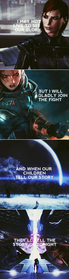 Commander Shepard: I may not live to see our glory but I will gladly join the fight #masseffect