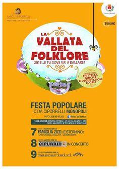 La vallata del #folkore, 8^ Edizione, dal 07 al 09 #agosto 2015 in contrada Ciporrelli a #Monopoli (Ba)