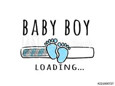 Progress bar with inscription - Baby boy loading and kid footprints in sketchy style. Vector illustration for t-shirt design, poster, card, baby shower decoration. Baby Boy Cards, Baby Milestone Cards, Baby Boy Gifts, Elephant Baby Showers, Baby Elephant, Its A Boy, Scrapbooking Image, Pregnancy Scrapbook, It's A Boy Announcement