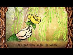 ▶ The Willow Maid - Erutan (katethegreat19) - YouTube I just really love her voice, her talent, and the story.