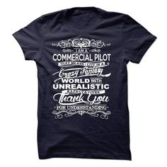 I Am A Commercial Pilot T-Shirt Hoodie Sweatshirts auo. Check price ==► http://graphictshirts.xyz/?p=72863