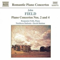 Field: Piano Concertos, Vol. 2 - Piano Concertos No. 2 and 4: Benjamin Frith, John Field, David Haslam, Northern Sinfonia of England The Rondo to the 2nd Concerto is most charming and I imagine very fun to play.