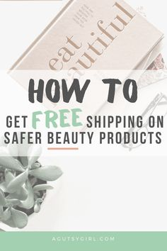 How to Get Free Shipping on Safer Beauty agutsygirl.com #saferbeauty #beauty #skincare #makeup My Beauty Routine, Girls Bible, Makeup Items, Welcome Gifts, Body Care, Skincare, Healing, How To Get, Free Shipping