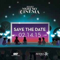 Nuvali Night Sky Cinema Presents Romantic Reels | Dateline Movies http://www.datelinemovies.com/2015/02/nuvali-night-sky-cinema-presents.html