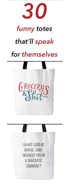 30 Funny Totes That'll Speak For Themselves!