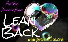 Lean Back #Powertolove www.powertolove.com