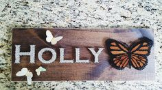 String Art- nails, stained wood, name, personal, handmade, butterfly, monarch, colourful Made By: Jennifer MacLeod Schutt