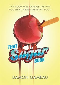 That Sugar Book - Damon Gameau
