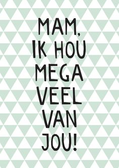 Mom Qoutes, Happy Birthday Mom, Dutch Quotes, In Loving Memory, Mom And Dad, Forgiveness, Felicia, Sayings, Products