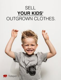 Kids grow and clothes don't! Sell kids' outgrown clothes and earn cash on Totspot.
