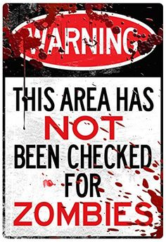 Warning Area Not Checked For Zombies Sign Poster Print 13 x 19in ** More info could be found at the image url.Note:It is affiliate link to Amazon.