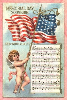 Vintage Memorial Day, July - Red, White, Blue - Free To Use Vintage Americana. Angel with flag and song lyrics. Patriotic Crafts, Patriotic Decorations, Patriotic Party, July Crafts, Vintage Greeting Cards, Vintage Postcards, Vintage Images, Memorial Day Flag, Doodle