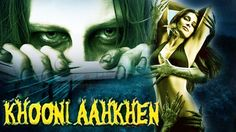 khooni aankhen full movie | dubbed horror movies in hindi full | latest ...