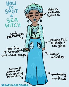 How to spot a Sea Witch! Today's witch knows that it's better down where it's wetter. To see the other witches in this series, click here!