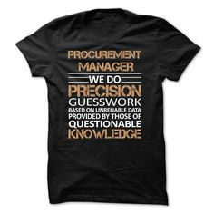 PROCUREMENT MANAGER SHIRT T-Shirts, Hoodies. CHECK PRICE ==► Funny Tee Shirts