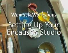View a free video on how to set up an encaustic studio at www.womackworksho...
