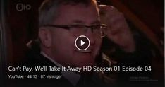 Can't Pay, We'll Take It Away HD Season 01 Episode 04 Like \u0026 Subscribe for more shows! Comment what show you want on this channel!! . . . . . . . . . . i don't own this video, video belongs to its respected party