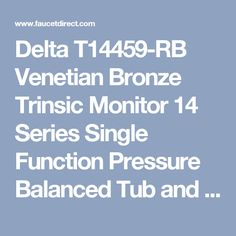 Delta T14459-RB Venetian Bronze Trinsic Monitor 14 Series Single Function Pressure Balanced Tub and Shower Trim Package with H2Okinetic Shower Head - Less Rough-In Valve - FaucetDirect.com